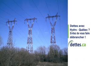 Dettes avec Hydro-Québec? Évitez de vous faire débrancher! par www.dettes.ca