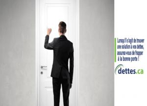 Lorsqu'il s'agit de trouver une solution à vos dettes, assurez-vous de frapper à la bonne porte ! par dettes.ca