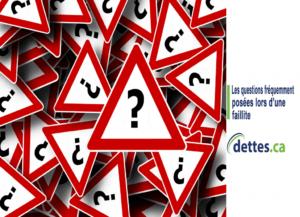 Les questions fréquemment posées lors d'une faillite par dettes.ca