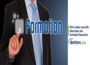 Pierre Leblanc vous offre désormais une formation financière! par www.dettes.ca