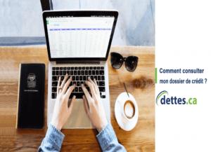Comment consulter mon dossier de crédit? par dettes.ca