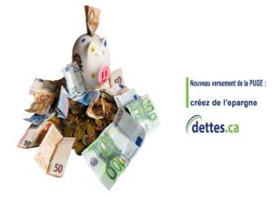 Nouveau versement de la PUGE : créez de l'épargne par dettes.ca