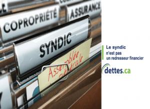 Le syndic n'est pas un redresseur financier par dettes.ca