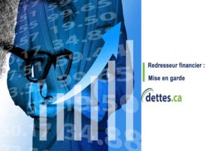 Redresseur financier: Mise en garde par dettes.ca