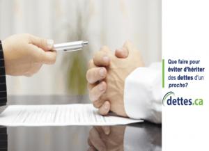 Que faire pour éviter d'hériter des dettes d'un proche par dettes.ca