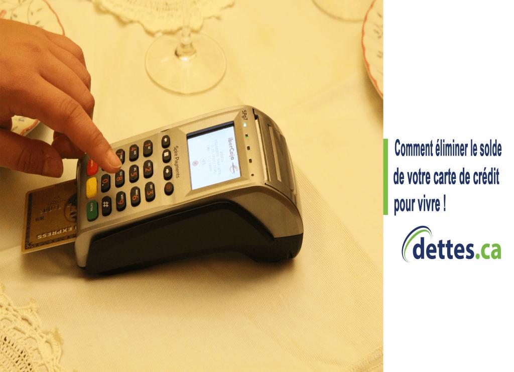 Comment éliminer le solde de votre carte de crédit pour vivre par dettes.ca