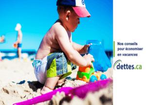 Nos conseils pour économiser en vacances par dettes.ca
