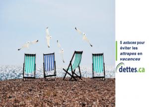 5 astuces pour éviter les attrapes en vacances par dettes.ca