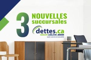 3 nouveaux bureaux Dettes.ca