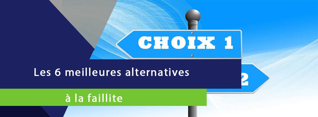 bannière sur laquelle est écrite les 6 meilleures alternatives à la faillite