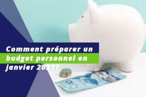 Comment préparer un budget en janvier 2021?