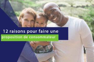 photo miniature sur laquelle est écrit 12 raisons pour faire une proposition de consommateur