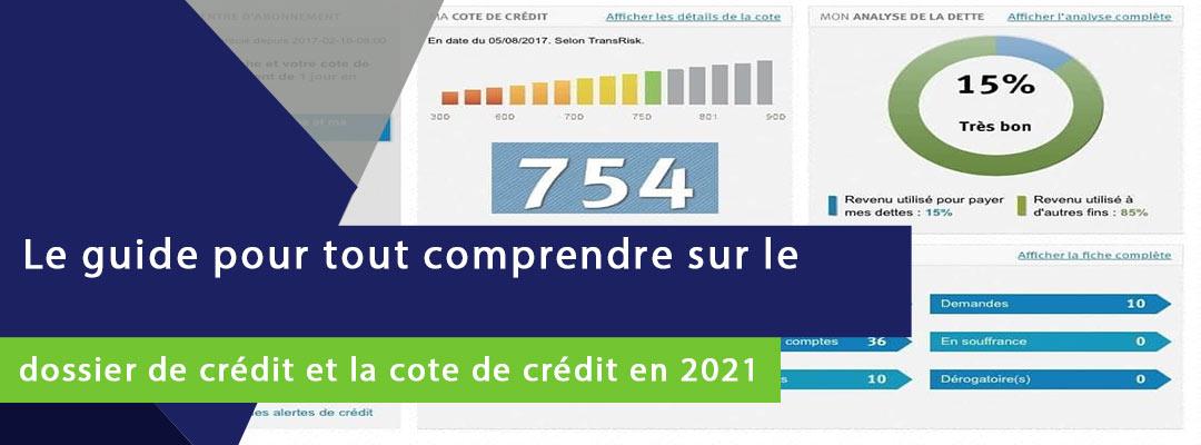 bannière sur laquelle est ecrit tout comprendre sur le dossier de crédit et le score de crédit en 2021