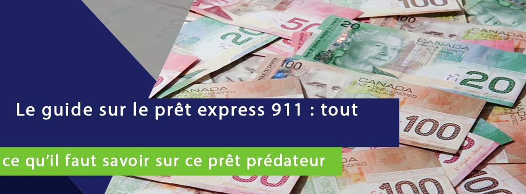 bannière sur laquelle est écrit le guide du prêt express 911: tout savoir de prêt prédateur