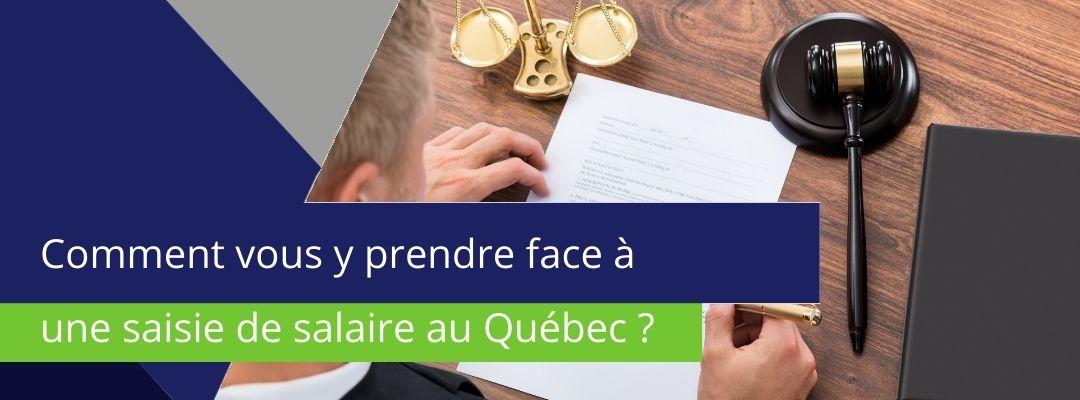 """bannière sur laquelle est écrit : """"comment vous y prendre face à la saisie de salaire au Québec ?"""""""