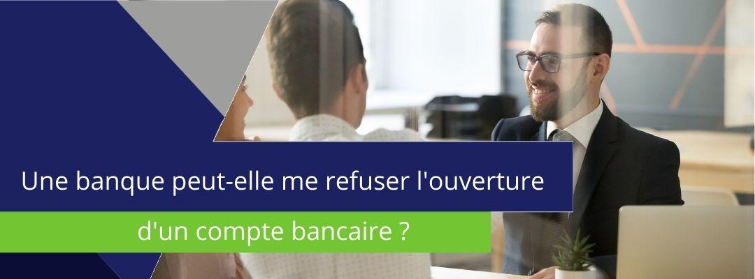 """bannière sur laquelle est écrit : """"une banque peut-elle me refuser l'ouverture d'un compte bancaire ?"""""""