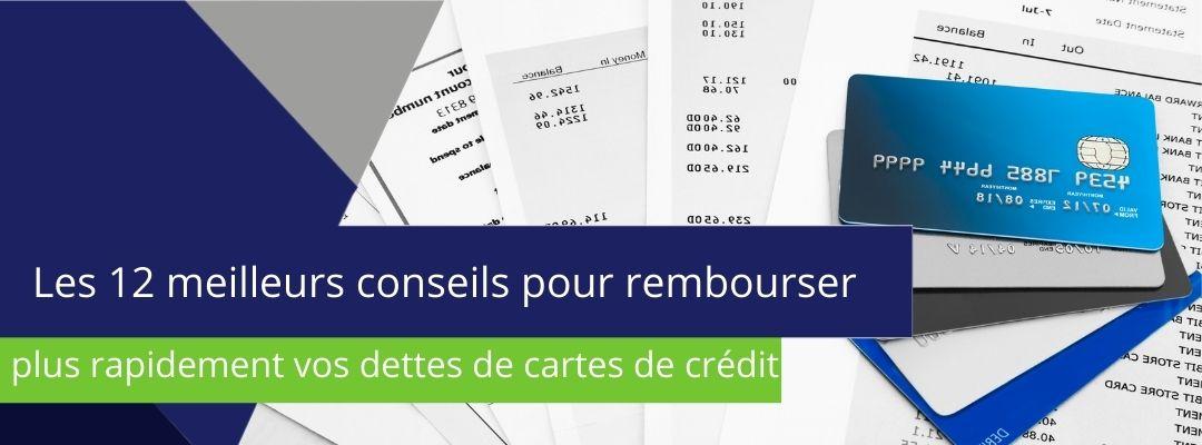 """bannière sur laquelle est écrit : """"Les 12 meilleurs conseils pour rembourser vos dettes de cartes de crédit plus rapidement"""""""