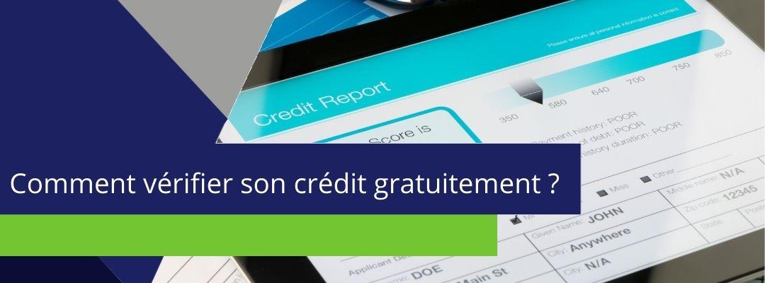 bannière sur laquelle est écrit : comment vérifier son crédit gratuitement ?